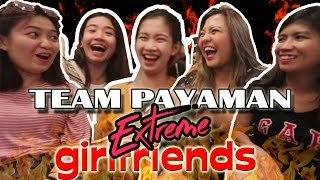 TEAM PAYAMAN GIRLFRIENDS EXTREME QUESTIONS EDITION!!