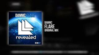 Dannic - Flare [OUT NOW]
