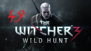 The Witcher 3: Wild Hunt #49 Сокровища Графа Ройвена ч.2 Пытки Трисс