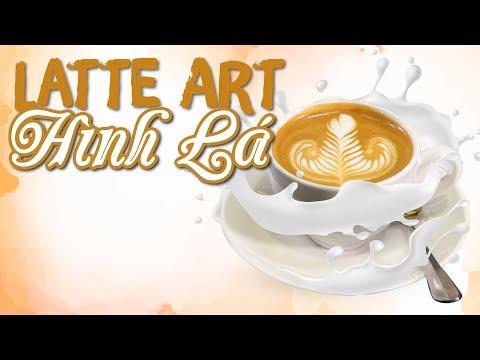 Hướng Dẫn Cách Tạo Hình Latte Art Chiếc Lá Chuẩn Barista | Hướng Nghiệp Á Âu
