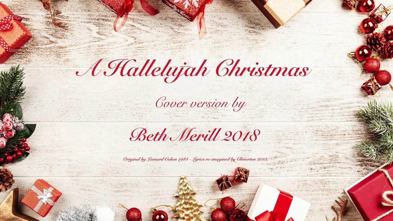 Hallelujah Christmas Lyrics.A Hallelujah Christmas Beth Merill Cover Version 2018