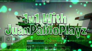 JuanPabloPlayzMC 1v1