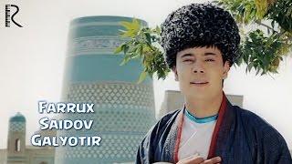 Фаррух Саидов - Галётур