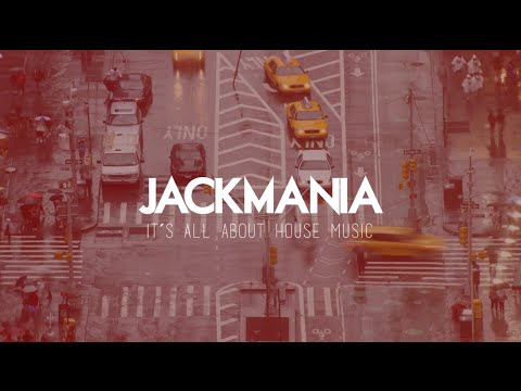 Jackmania - It´s all about House Music