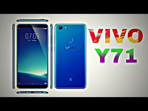 Vivo Y71 2018 Full Specifications, Price, Release Date, Features, Review    Latest Leaks