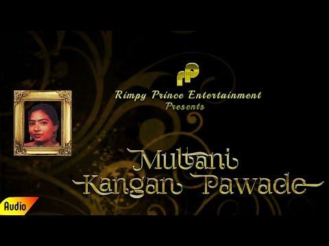 Multani Kangan Pawade | Full Audio Song | Rita