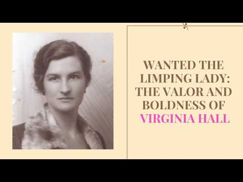 Wanted The Limping Lady: The Valor and Boldness of Virginia Hall thumbnail