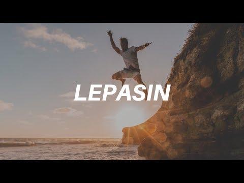 LEPASIN -  MUSIKALISASI PUISI (rijalrobbanii)
