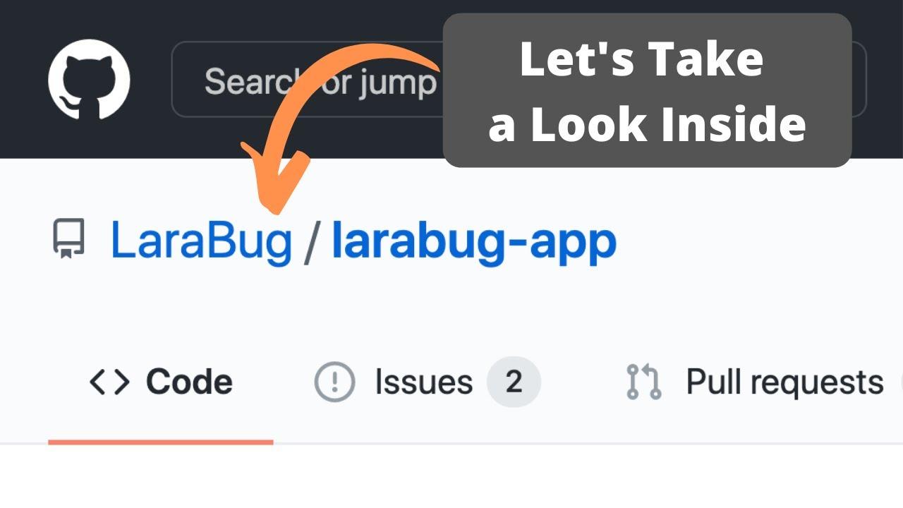 Laravel Code Review: LaraBug - Beautiful Eloquent Sentences
