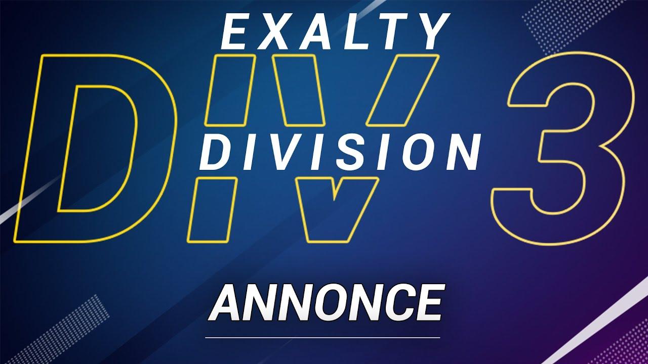 ANNONCE EXALTY DIVISIONCUP - DIVISION 3 PRÉSENTÉ PAR EXALTY & TIGERINO