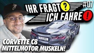 JP Performance - Ihr fragt / Ich fahre! #7 | Corvette C8
