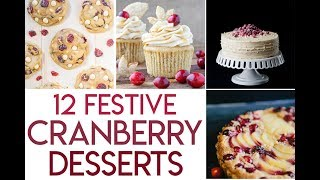 12 Festive Cranberry Dessert Recipes