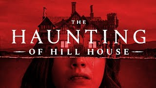 The Haunting of Hill House - The Heart of the Ghost Story