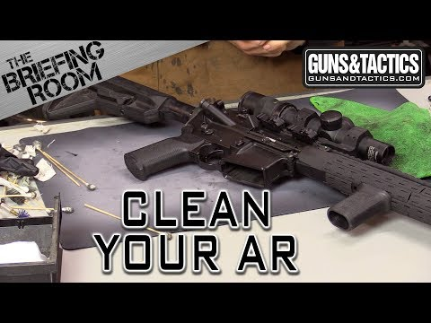 How to Clean your AR15, The Briefing Room