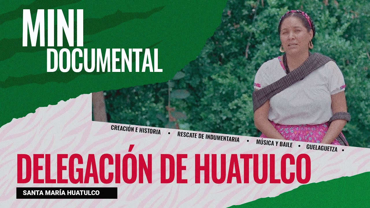 Creación e historia de la delegación representativa de Santa María Huatulco