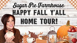 Happy Fall Y'all Home Tour/Sugar Pie Farmhouse