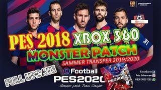 PES 2018 XBOX360 MONSTER PATCH UPADTE SAMMER TRANSPER 2019/2020