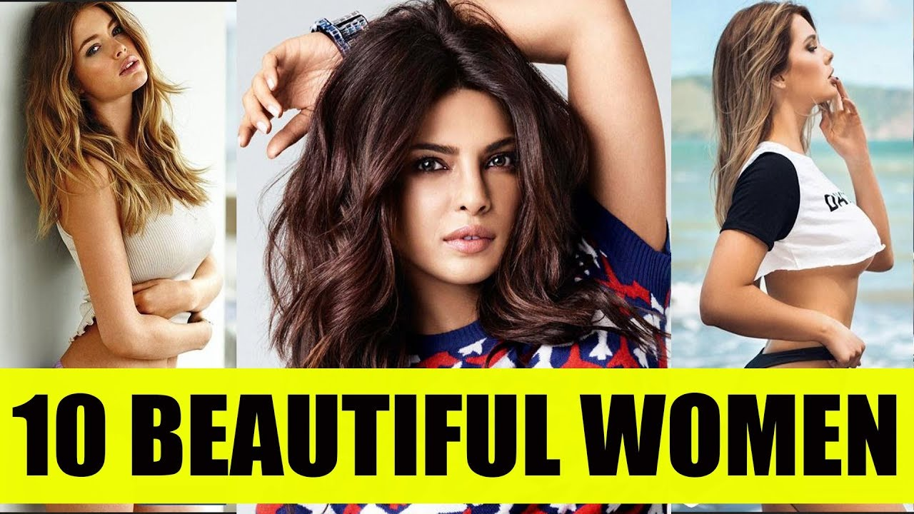 Worlds Top 10 Most Beautiful Women In The World 2018 -1200