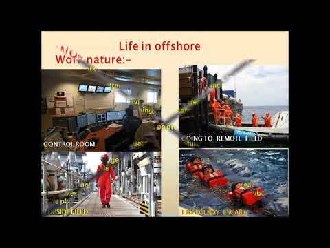 Introduction to  Offshore Life for new comers.