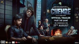 Chehre: Official Trailer | Amitabh Bachchan, Emraan Hashmi | Rumy J | Anand Pandit | 27th August 21