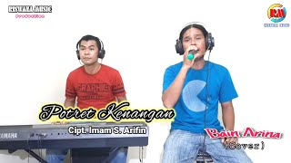 Download Mp3 Potret Kenangan || Bain Arina Cover ||riswanamusic