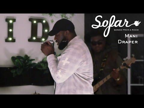 Mani Draper  - Barrett Get the Money | Sofar San Francisco