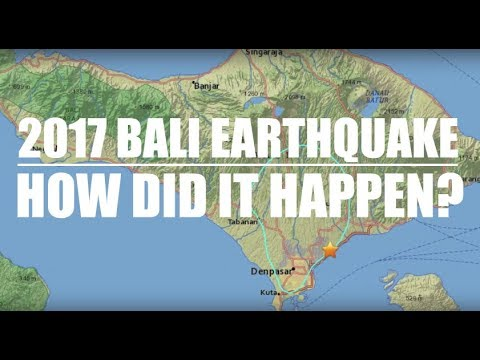 How did the 2017 M6.4 Bali Earthquake happen? - Prof Kerry Sieh