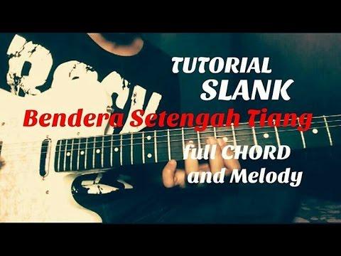 Melody SLANK - BENDERA SETENGAH TIANG ( TUTORIAL )
