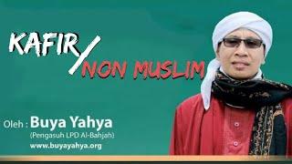 Gambar cover Kafir Atau Non Muslim? - Buya Yahya Menjawab