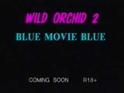 Wild Orchid 2 blue movie blue
