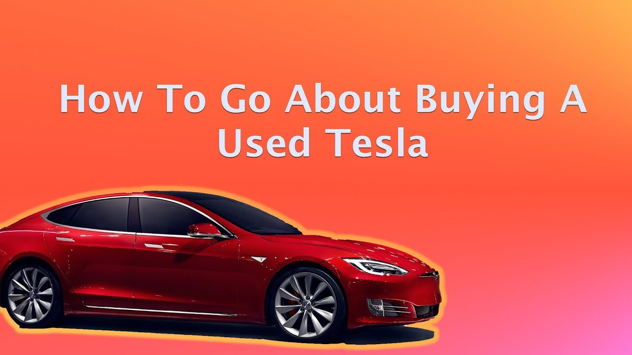 Where to buy a used tesla
