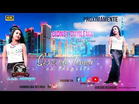 SERA DE TOMAR UN TRAGUITO -  CIDNEY CUJILEMA Tu Dulce Corazon -°- PRIMICIA 2020 (CHIMBOLEMA RECORDS)