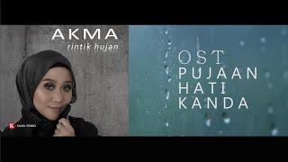 Gambar cover OST Pujaan Hati Kanda | RINTIK HUJAN - AKMA (OFFICIAL VIDEO)