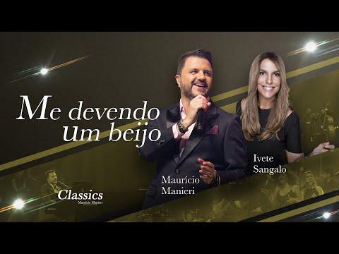 Maurício Manieri – Me Devendo Um Beijo ft. Ivete Sangalo