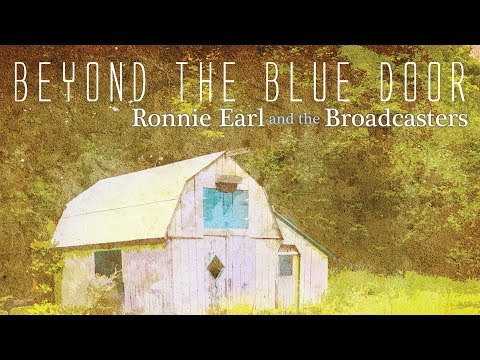 Ronnie Earl and the Broadcasters - Beyond The Blue Door (Teaser) Mp3