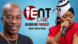 Bloodline Podcast Ep11 - Maria Bhola