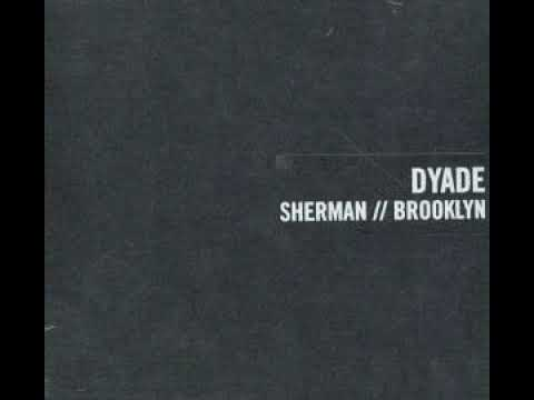 Dyade - Pictures