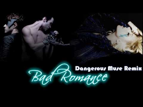 Bad Romance (Dangerous Muse Remix)
