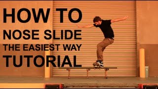 HOW TO NOSESLIDE THE EASIEST WAY TUTORIAL