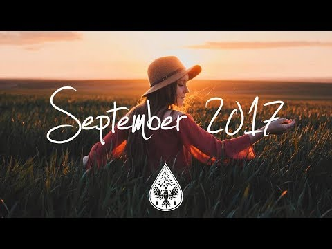 Indie/Pop/Folk Compilation - September 2017 (1½-Hour Playlis