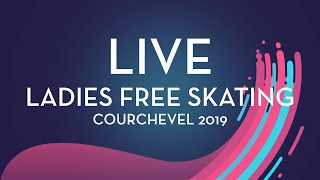 LIVE 🔴 | Ladies Free Skating | Courchevel 2019
