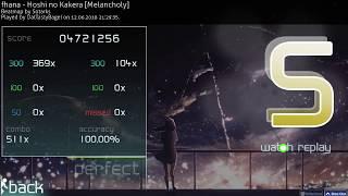 Fhana - Hoshi No Kakera [Melancholy] 100% No Mod