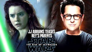 The Rise Of Skywalker JJ Abrams Teases Rey's Parents (Star Wars Episode 9)