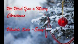 We Wish You A Merry Christmas Instrumental Ukulele Easy