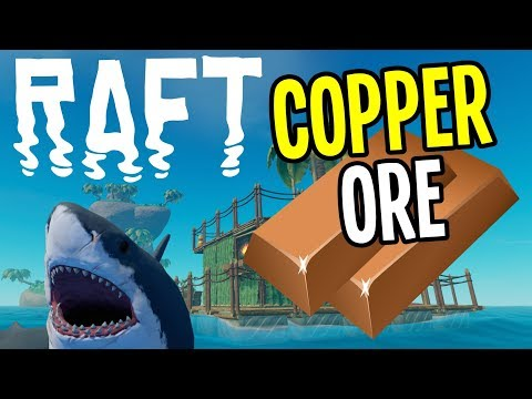Raft - Finding COPPER ORE for CIRCUIT BOARDS - Raft Gameplay - Ep. 5