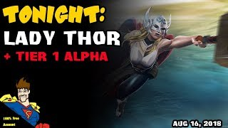 Thor Jane Foster Grind + Tier 1 Alpha! Marvel Contest of Champions