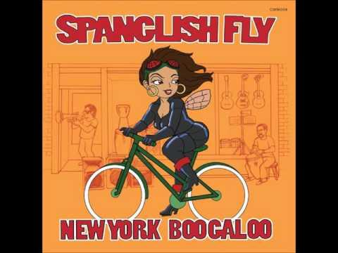 SPANGLISH FLY - BROOKLIN BOOGALOO