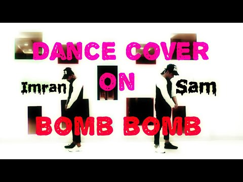 Kamal Raja - Bomb Bomb ft Firstman (OFFICIAL MUSIC VIDEO)😋 😘 sweet lyrical hip hop(Sam dance crew)