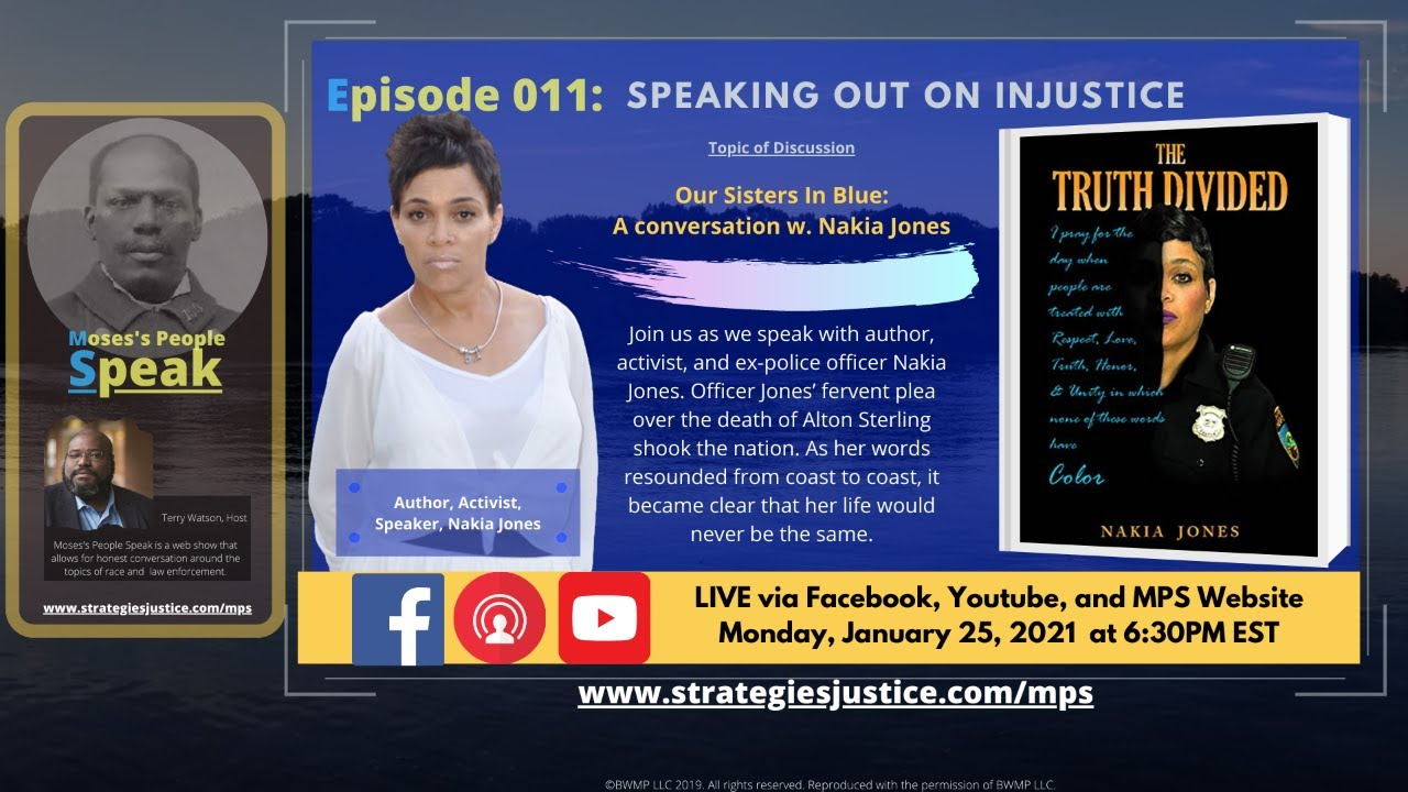 Ep 011: Speaking out on Injustice; Our Sisters In Blue: A conversation w. Nakia Jones