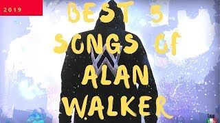 top-5-best-songs-of-alan-walker---new-songs-alan-walker-2019